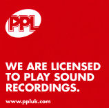 PPL - We are licensed to play sound recordings.